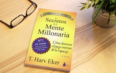 Los secretos de la mente millonaria – Harv Eker