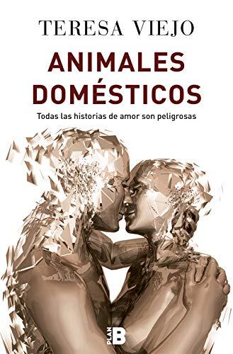 La última novela de Teresa Viejo, animales domésticos